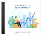 How To Create a Solid Product